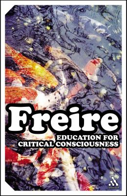 Education for Critical Consciousness 9780826477958
