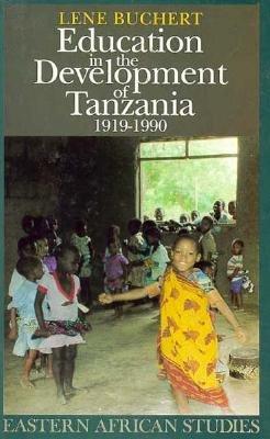 Education in Development of Tanzania: 1919-1990 9780821410844