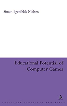 Educational Potential of Computer Games 9780826497475