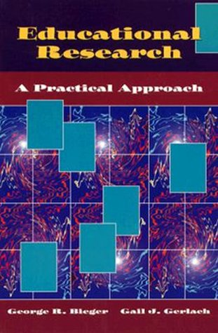 Educational Research: A Practical Approach 9780827368347