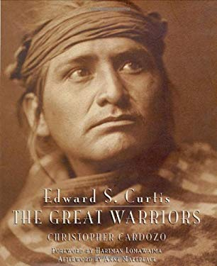 Edward S. Curtis: The Great Warriors 9780821228944