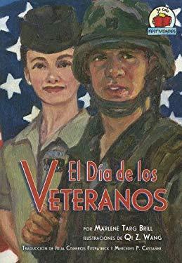 El Dia de Los Veteranos: Veterans Day 9780822531210