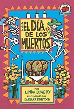 El Dia de los Muertos = Day of the Dead 9780822531227