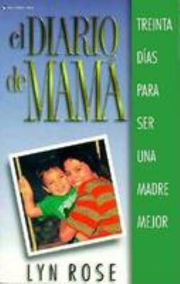 El Diario de Mama = Mom's Diary 9780829704617