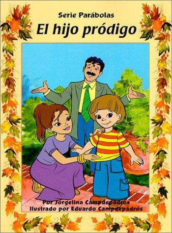 El Hijo Prodigo 9780825408854