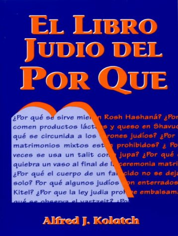 El Libro Judio del Por Que = Jewish Book of Why 9780824603755