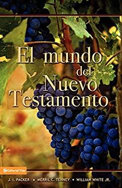 El Mundo del Nuevo Testamento 9780829714180