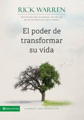 El Poder de Transformar su Vida = The Power to Change Your Life 9780829752304