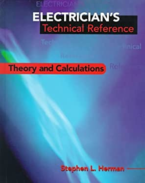 Electrician's Technical Reference: Theory and Calculations 9780827378858
