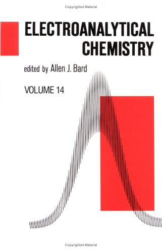 Electroanalytical Chemistry: A Series of Advances 9780824776084