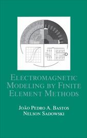 Electromagnetic Modeling by Finite Element Methods 3578275