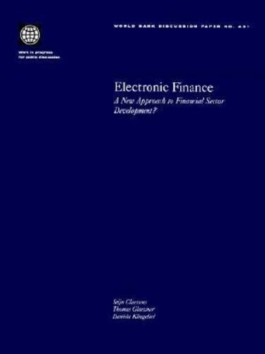 Electronic Finance: A New Approach to Financial Sector Development? 9780821351048
