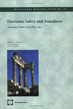 Electronic Safety and Soundness: Securing Finance in a New Age 9780821357590