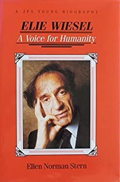 Elie Wiesel: A Voice for Humanity 9780827605749
