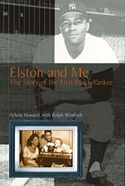Elston and Me: The Story of the First Black Yankee 9780826213587