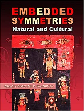 Embedded Symmetries: Natural and Cultural 9780826331526
