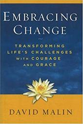 Embracing Change: Transforming Life's Challenges with Courage and Grace