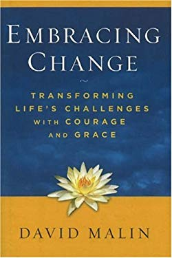 Embracing Change: Transforming Life's Challenges with Courage and Grace 9780825305443