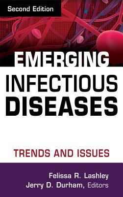 Emerging Infectious Diseases: Trends and Issues 9780826102508