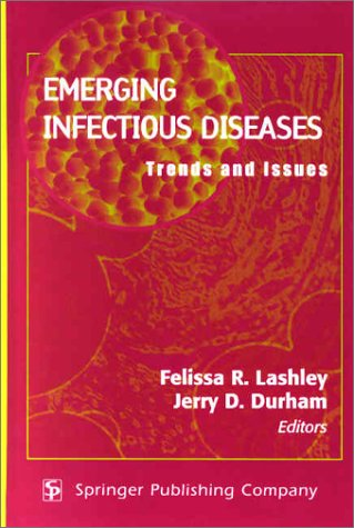 Emerging Infectious Diseases: Trends and Issues 9780826114747