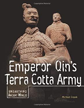 Emperor Qin's Terra Cotta Army 9780822575078