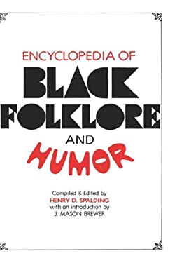 Encyclopedia of Black Folklore and Humor 9780824601294
