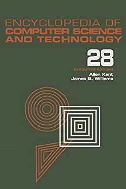Encyclopedia of Computer Science and Technology: Volume 28 - Supplement 13: Aerospate Applications of Artificial Intelligence to Tree Structures 9780824722814