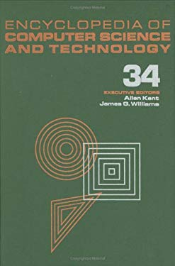 Encyclopedia of Computer Science and Technology: Volume 34 - Supplement 19: Artificial Intelligence in Education to an Undergraduate Course?advising E 9780824722876