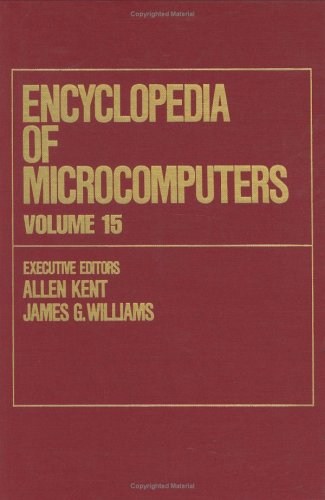 Encyclopedia of Microcomputers, Volume 15: Reporting on Parallel Software to SNOBOL 9780824727130