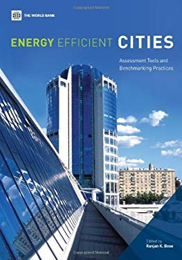 Energy Efficient Cities: Assessment Tools and Benchmarking Practices 9780821381045