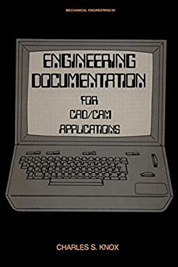 Engineering Documentation for CAD/CAM Applications 9780824770891