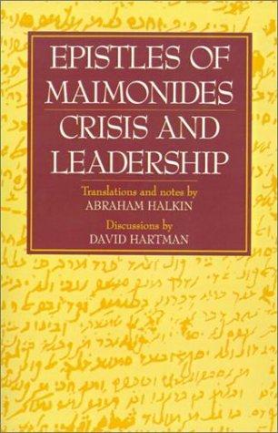 Epistles of Maimonides: Crisis and Leadership 9780827604308