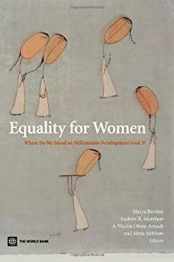 Equality for Women: Where Do We Stand on Millennium Development Goal 3? 9780821374467