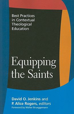 Equipping the Saints: Best Practices in Contextual Theological Education 9780829818604