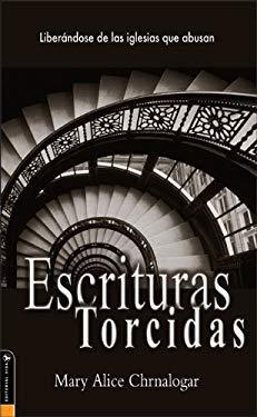 Escrituras Torcidas 9780829745047
