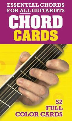 Essential Chords for All Guitarists Chord Cards 9780825635465