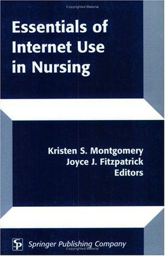 Essentials of Internet Use in Nursing 9780826115546