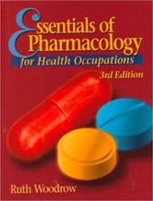 Essentials of Pharmacology for Health Occupations
