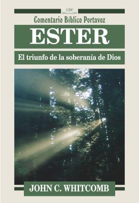 Ester: El Triunfo de La Soberania de Dios = Esther 9780825418662
