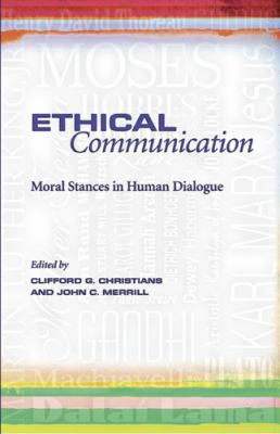 Ethical Communication: Moral Stances in Human Dialogue 9780826218469
