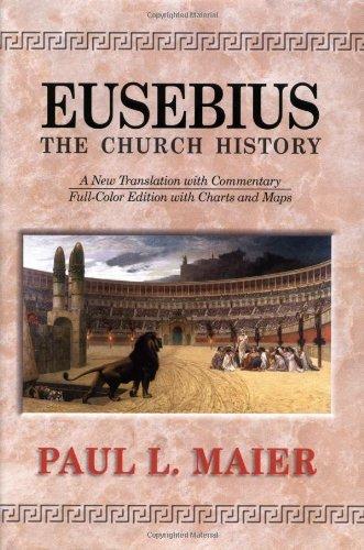 Eusebius: The Church History 9780825433283