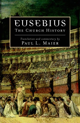 Eusebius: The Church History 9780825433078