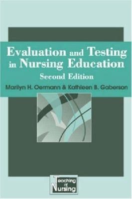 Evaluation and Testing in Nursing Education 9780826199515