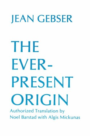 Ever Present Origin: Part One: Foundations of the Aperspectival World 9780821407691