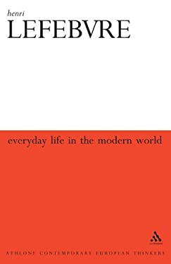 Everyday Life in the Modern World 9780826467416
