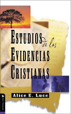 Estudios de Las Evidencias Cristianas 9780829705546
