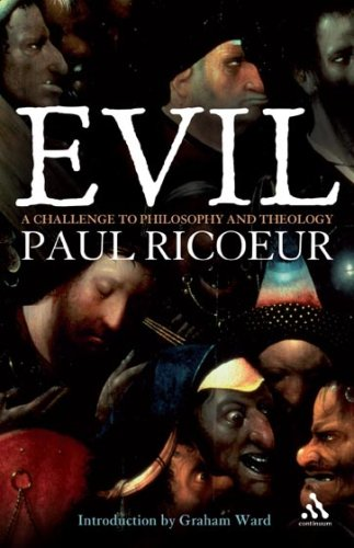 Evil: A Challenge to Philosophy and Theology 9780826494764