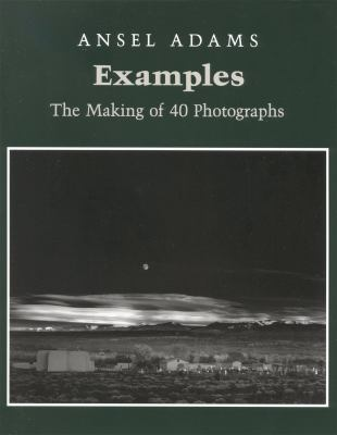 Examples: The Making of 40 Photographs 9780821217504