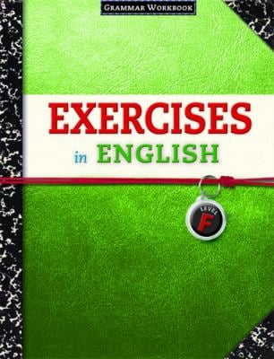 Exercises in English Level F: Grammar Workbook 9780829423389