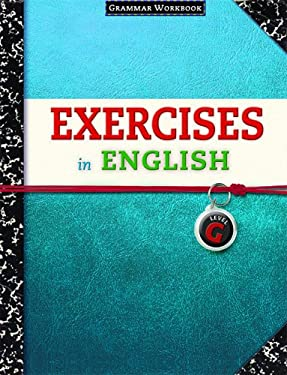 Exercises in English Level G: Grammar Workbook 9780829423396